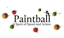 Paintball and Possible Media Coverage