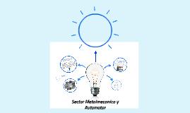 Sector Metalmecanico y Automotor