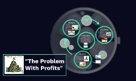 The Problem With Profits