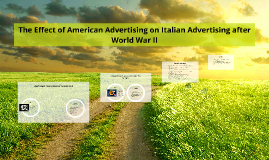 The Effect of American Advertising on Italian Advertising 19