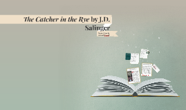 Copy of The Catcher in the Rye Motif