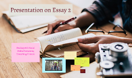 Prsentation on Essay 2