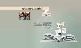 Copy of La Responsabilidad