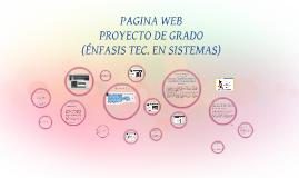 Copy of Crear una página web para la Institución Educativa La Unión