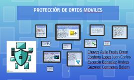PROTECCION DE DATOS MOVILES