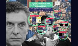 La larga agonía de la Patria Grande: o como la derecha vuelv