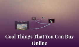 Cool Things That You Can Buy Online