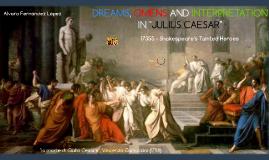 Julius Caesar - Dreams