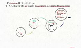4º Prêmio BDMG Cultural