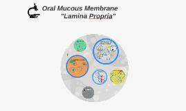 Oral Mucous Membrane