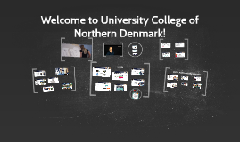 Welcome to University College of Northern Denmark!