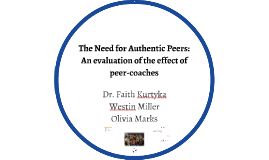 The Need for Authentic Peers: An evaluation of the effect of