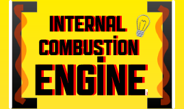 Copy of Internal Combustion Engine