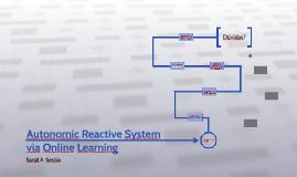 Autonomic Reactive System via Online Learning