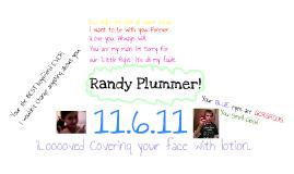 Randy Plummer!