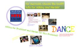 Vote us for school president