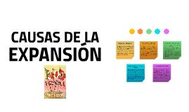 CAUSAS DE LA EXPANSIÓN