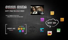 Copy of Ohhh chem