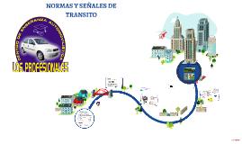 NORMAS Y SEÑALES DE TRANSITO