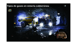 Tipos de gases en minería subterráneagases en
