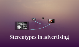 Stereotypes in advertising