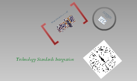Technology Standards Integration