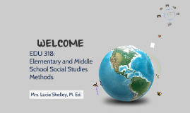 Welcome EDU 318