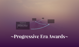 Progressive Era Awards