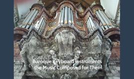 Baroque Keyboard Instruments