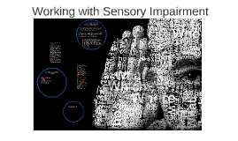Working with Sensory Impairment
