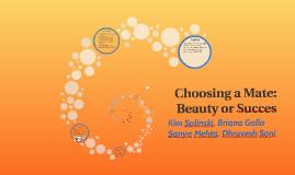 Choosing a Mate: Beauty of Success