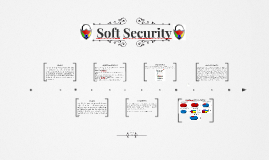 Soft Security