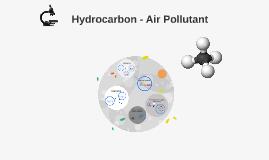 Hydrocarbon - Air Pollutant