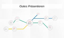 Copy of Gutes Präsentieren