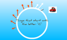 "Things that start with the letter ""C"""
