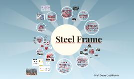 Copy of Steel Frame
