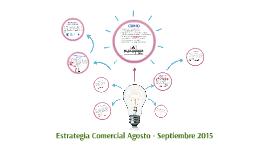ESTRATEGIA COMERCIAL AGOSTO 2015