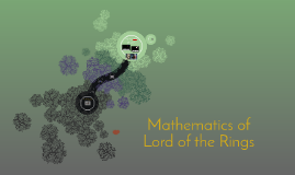 Mathematics of The Lord of the Rings