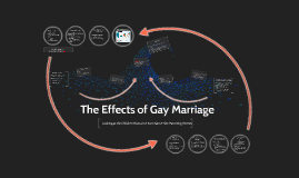 The Effects of Gay Marrige