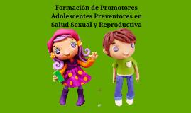 Formación de Promotores Adolescentes Preventores en Salud Se