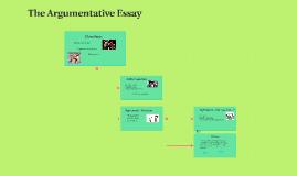 The Argumentative Essay (no pres.)