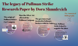The legacy of Pullman Strike
