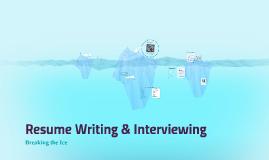 Resume Writing & Interviewing