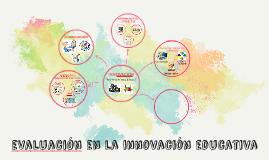 evaluacion en la innovación educativa