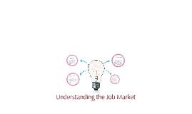 Understanding the Job Market