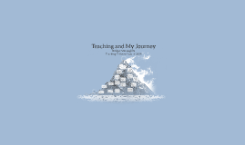 My Journey to Become a Teacher