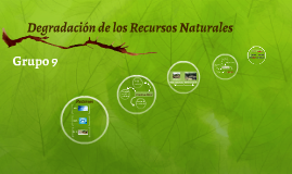 Degradacion de los recursos naturales