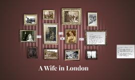 A Wife in London