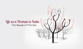 Life as a Woman in India