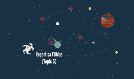 Report sa FilMas (Topic 5)